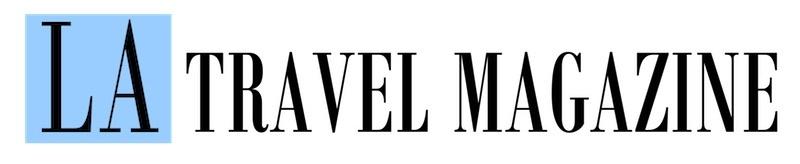 LA Travel Magazine