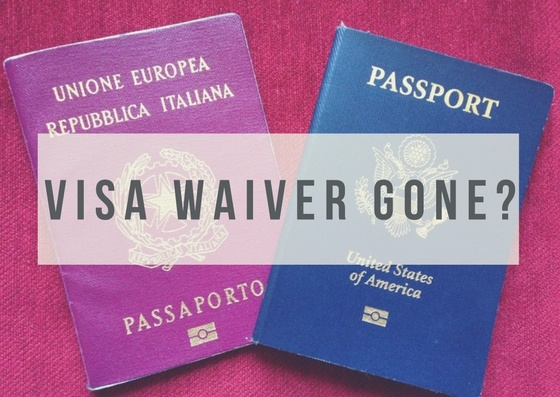 Is the EU Withdrawing the Visa Waiver for US Travelers?